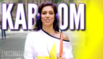 VIDEO: Kaboom Song Lyrics - One By Two