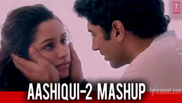 AASHIQUI 2 MASHUP - All Song's Remix by DJ Kiran Kamath