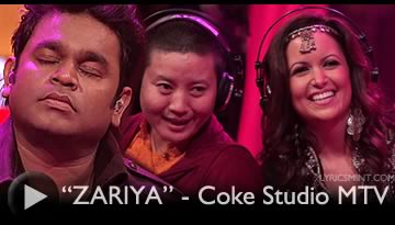 ZARIYA Lyrics & Video - AR RAHMAN | Coke Studio @MTV India - Season 3