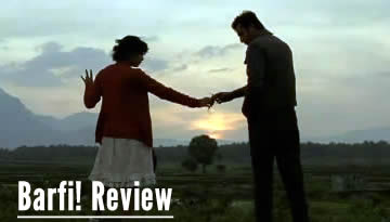 BARFI! MOVIE REVIEW - Anupama Chopra (The Front Row)