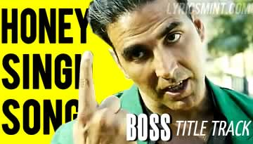 BOSS VIDEO SONG - TITLE SONG | Honey Singh, Akshay Kumar