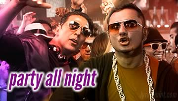 Party All Night / Bajate Raho / Aunty Police Bula Legi - Boss Song