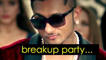 BREAKUP PARTY (Upar Upar in The Air) - HONEY SINGH & LEO (Lyrics & Video)