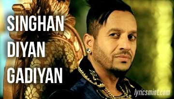 JAZZY B: Singhan Diyan Gadiyan Lyrics & Video