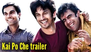KAI PO CHE trailer - Film on Chetan Bhagat Novel
