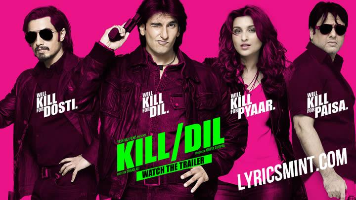 KILL/DIL Trailer - Ranveer Singh, Ali Zafar, Parineeti Chopra, Govinda