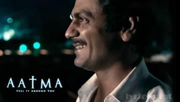 AATMA TRAILER (2013) - Nawazuddin Siddiqui, Bipasha Basu