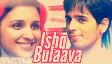 VIDEO: Ishq Bulava / Tenu Takda Rava -