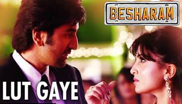 Lut Gaye / Tere Mohalle Video Song - Besharam | Ranbir Kapoor, Pallavi Sharda