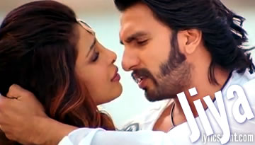 VIDEO: Jiya Main Na Jiya - Feat. Ranveer Singh & Hot Priyanka Chopra